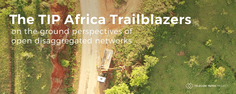 TIP in Africa: Trailblazers Header